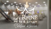 La Reine Party & Events